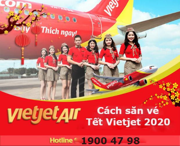 Cách săn vé máy bay giá rẻ tết 2020 Vietjet Air