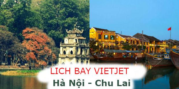 Lịch bay Hà Nội đi Chu Lai Vietjet